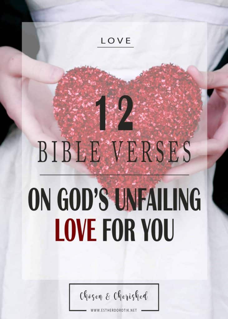 12 Bible Verses On His Great Love For You Chosen And